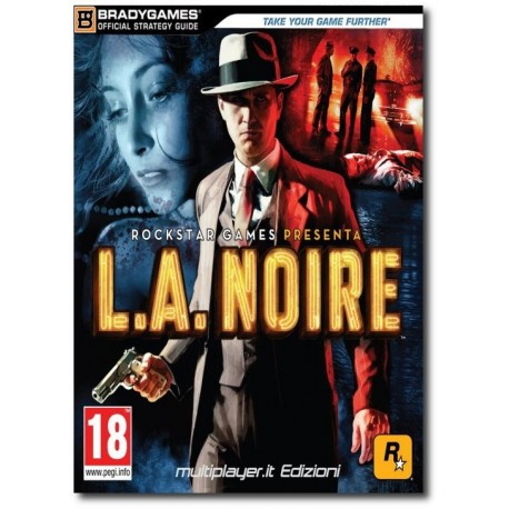 L.A. Noire - Guida Strategica Ufficiale