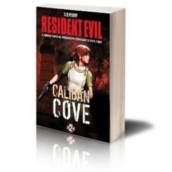 Resident Evil: Caliban Cove (2/7) - Libro (Romanzo)