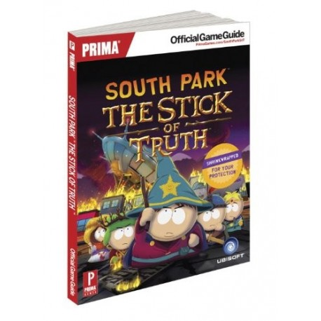 South Park: The Stick of Truth: Prima's Official Game Guide (Paperback)